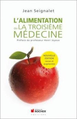 """livre """"L'alimentation ou la troisième médecine"""" de Jean Seignalet"""