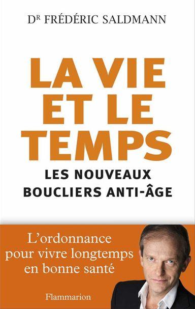 """Livre du professeur Saldmann """" La vie et le temps"""""""